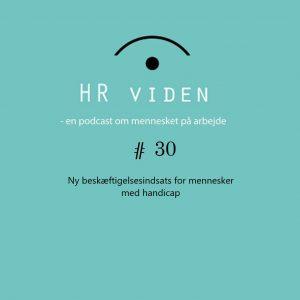 Beskæftigelsesindsatser for mennesker med handicap - podcast fra HRviden